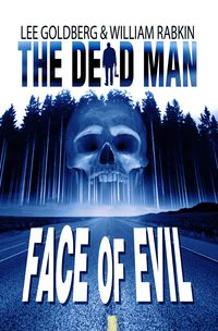 The Dead Man Face of Evil