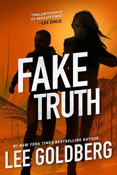 Fake Truth by Lee Goldberg